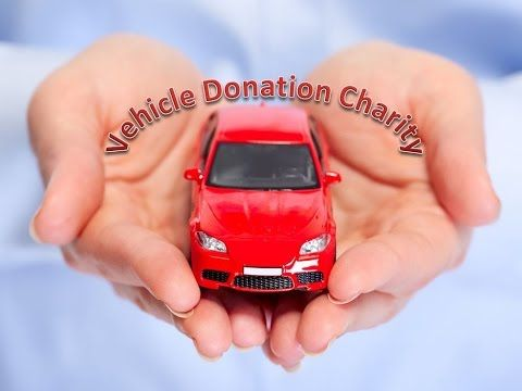 vehicle donation charity donate car   car donation   how to donate a car...