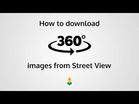 How to download 360° images from Street View - YouTube