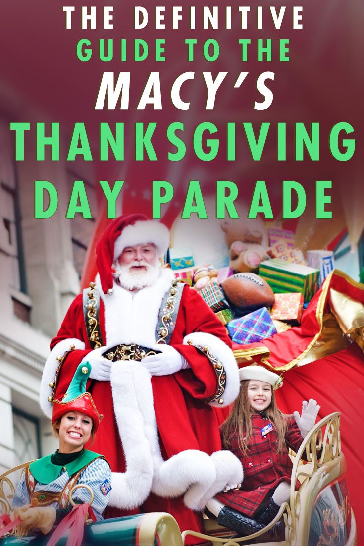 The Macy's Thanksgiving Day Parade Guide