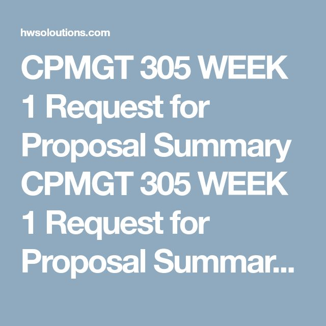 CPMGT 305 WEEK 1 Request for Proposal Summary CPMGT 305 WEEK 1 Request for Proposal Summary Resource: Request for Proposal (RFP) in Ch. 2 Appendix 2.1 of Project Management: The Managerial Process  Write a 350-word summary of the RFP process after reading about it in Ch. 2 of Project Management: The Managerial Process.  Format your summary consistent with APA guidelines.  Clickthe Assignment Files tab to submit your assignment.  CPMGT 305 WEEK 1 Request for Proposal Summary CPMGT 305 WEEK 1…