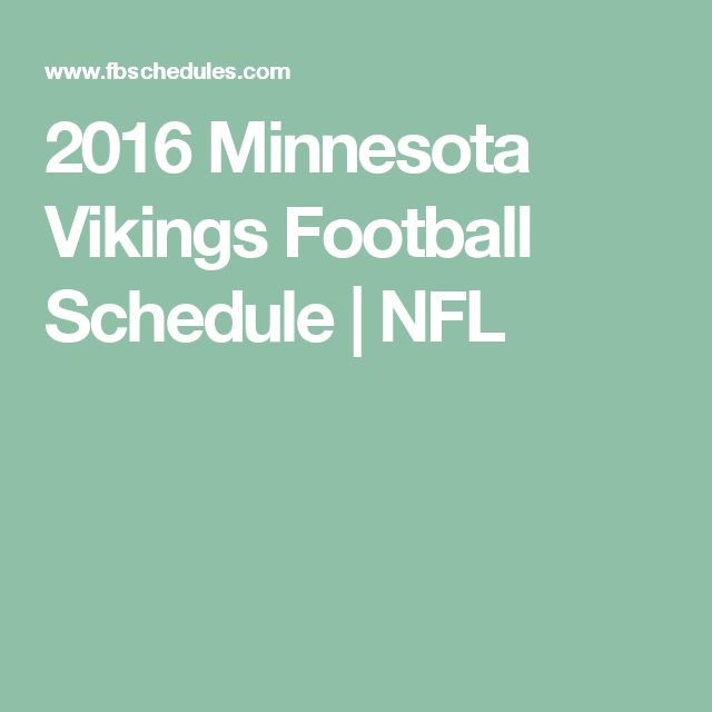 2016 Minnesota Vikings Football Schedule | NFL