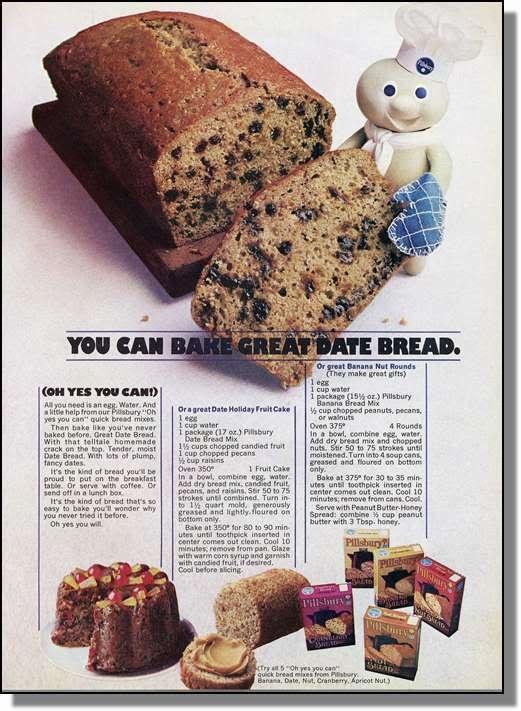 Pillsbury Date Bread. YUM.