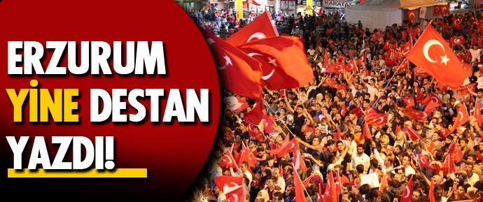 Erzurum'da düzenlenen milli mücadele nöbetinde Dadaşlar tıpkı 15 Temmuz'da olduğu gibi yine destan yazdı.