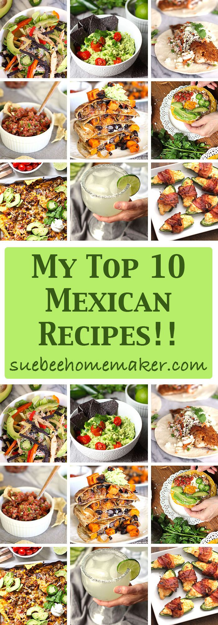 I've listed my top 10 Mexican food and drink recipes for your Cinco de Mayo party, or just any gathering of family and friends! Enjoy!