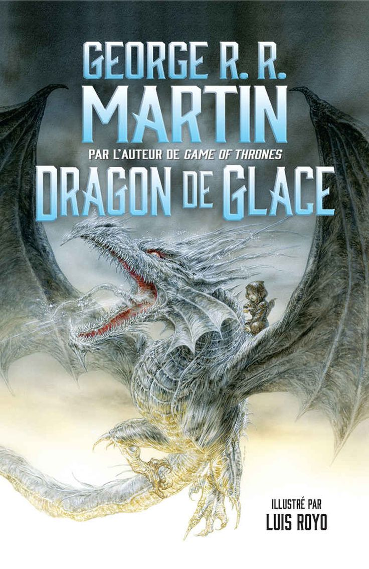 Dragon de glace eBook: George R. R. Martin, Luis Royo, Pierre-Paul Durastanti