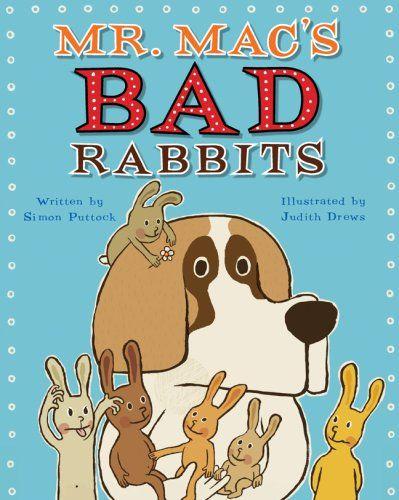 Mr. Mac's Bad Rabbits: Simon Puttock, Judith Drews: 9781905417865: Amazon.com: Books