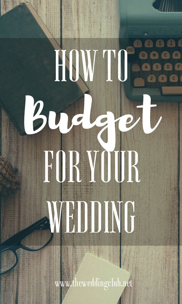 How to Budget for your Wedding, create a wedding budget, wedding finances, setting up a wedding budget, saving for your wedding, wedding money saving tips, determine wedding finances, budget