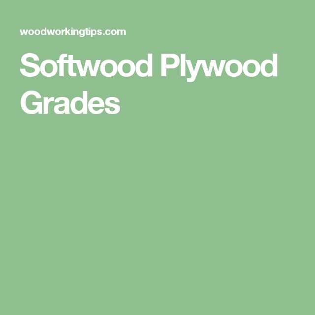 Softwood Plywood Grades