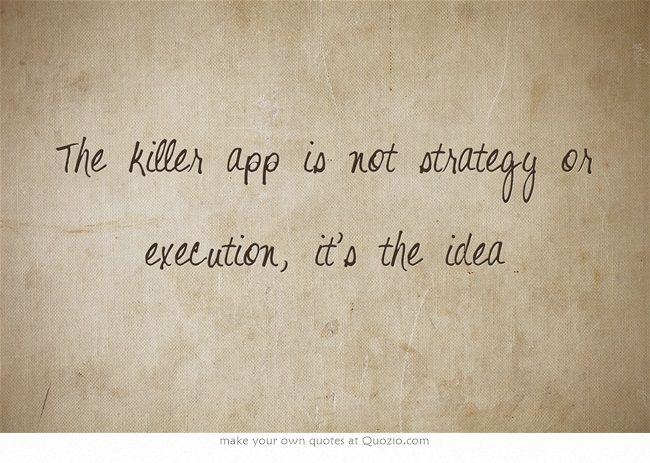 """Killer app"""
