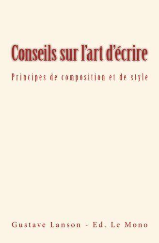 Conseils sur l'art d'écrire: Principes de composition et ... https://www.amazon.fr/dp/2366593503/ref=cm_sw_r_pi_dp_x_UUXqybMZDN2Q5