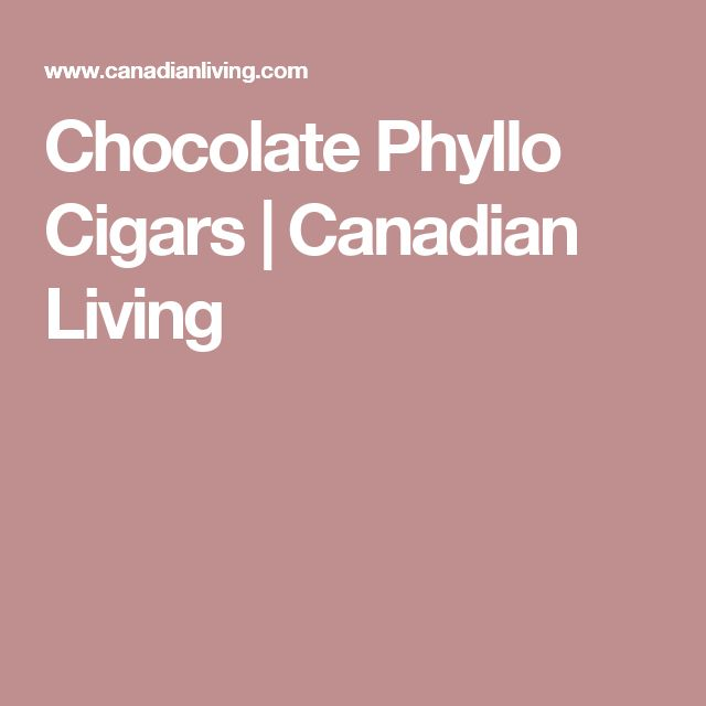 Chocolate Phyllo Cigars | Canadian Living
