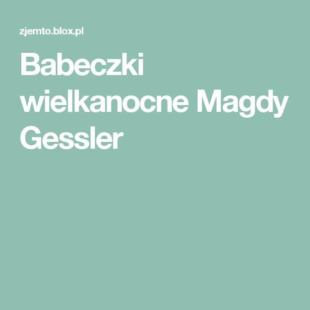 Babeczki wielkanocne Magdy Gessler