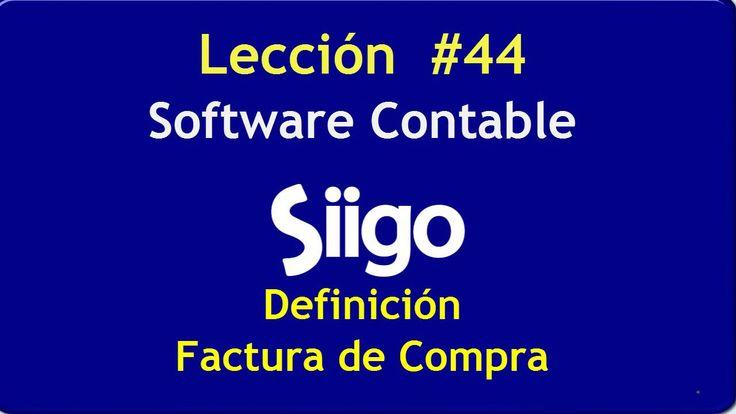563. Lección # 44 Definición Factura de Compra _ Software Contable SIIGO