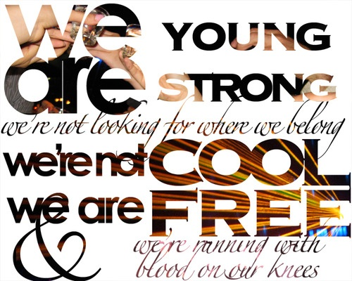 mika- we are young Honestly its my favorite song. Ever. ♥