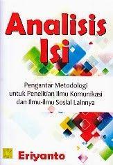 ANALISIS SISI (Pengantar Metodologi untuk Penelitian Ilmu Komunikasi dan Ilmu-ilmu Sosial Lainnya), Eriyanto