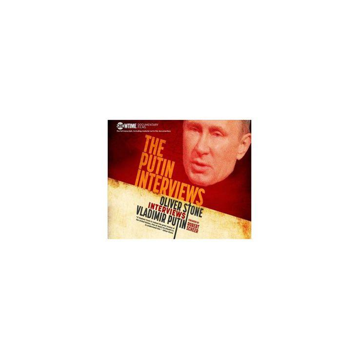 Putin Interviews : Oliver Stone Interviews Vladimir Putin (Unabridged) (CD/Spoken Word)