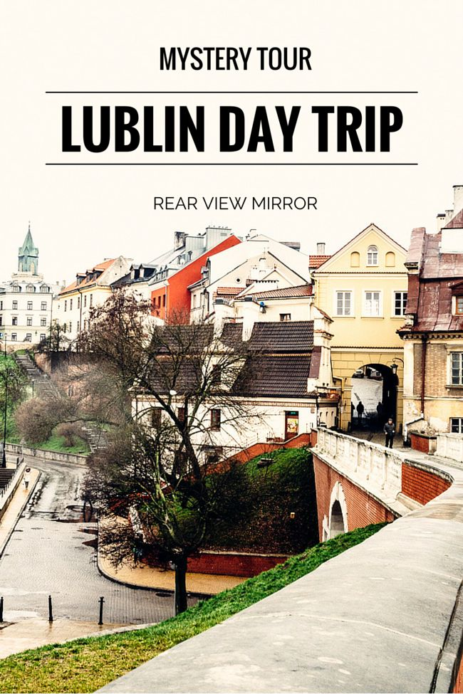 A Surprising Day Trip to Lublin
