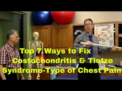 (23) Top 7 Ways To Fix Most Costochondritis & Tietze Syndrome-Chest Pain (Exercises & Treatments) - YouTube