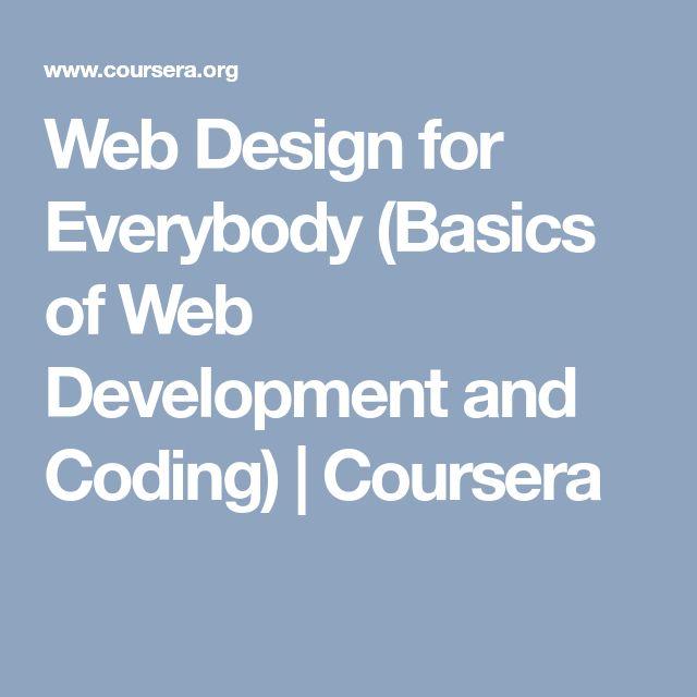 Web Design for Everybody (Basics of Web Development and Coding) | Coursera