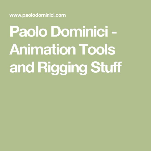 Paolo Dominici - Animation Tools and Rigging Stuff