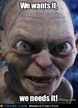 Smeagol, how can you not love the smeagols