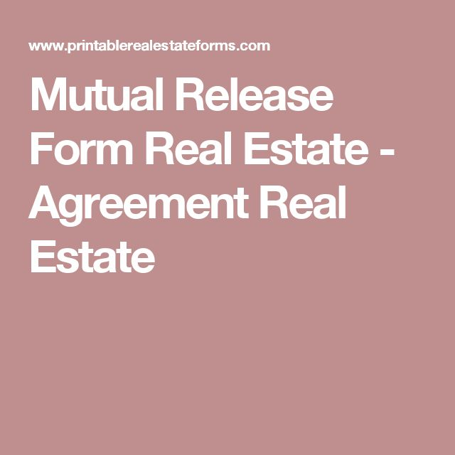 Mutual Release Form Real Estate - Agreement Real Estate