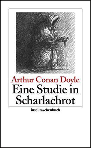 Eine Studie in Scharlachrot: Roman insel taschenbuch: Amazon.de: Sir Arthur Conan Doyle, Gisbert Haefs: Bücher