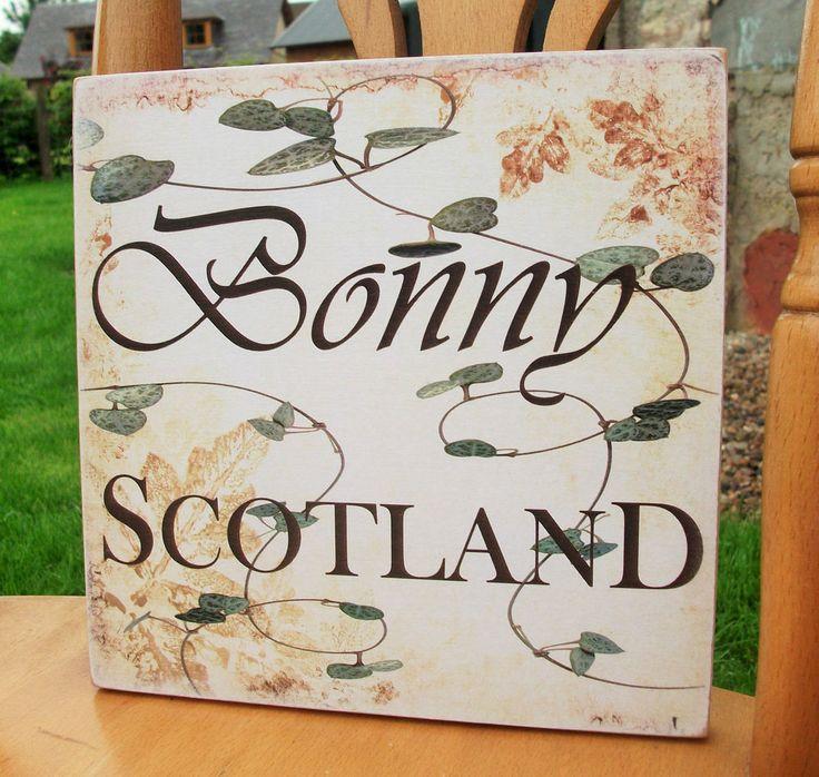 Bonny Scotland, Scottish, Scotland, I love Scotland - HANDMADE wooden plaque
