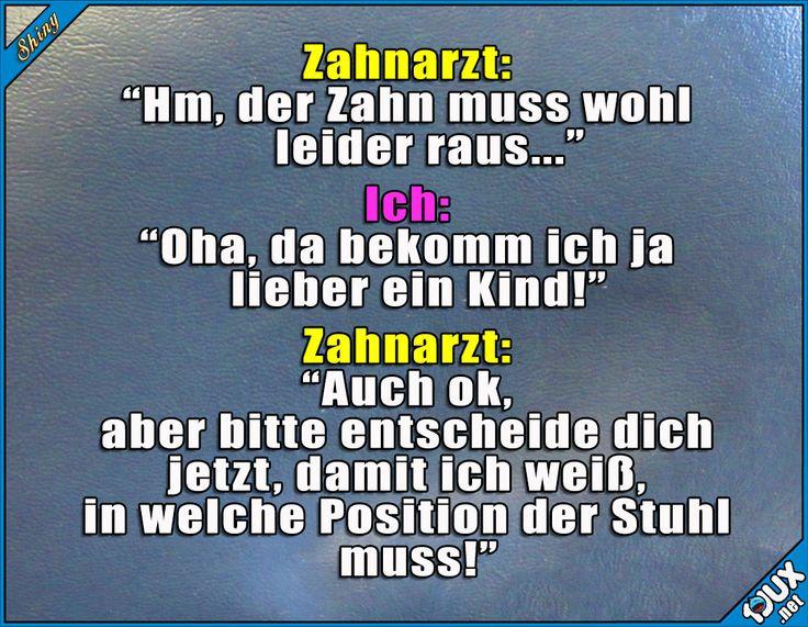 Schlagfertiger Zahnarzt ^^  #Zahnarzt #Humor #lustig #Sprüche #lustigeSprüche #Jodel #lustigeBilder #Memes #Konter