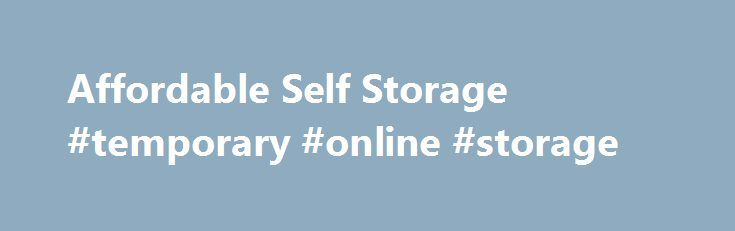 Affordable Self Storage #temporary #online #storage http://maryland.remmont.com/affordable-self-storage-temporary-online-storage/  # Affordable Self Storage Options Looking for a self storage solution? Go U-Pack. Long-distance moving often includes a need for storage. Let U-Pack help! Our self storage option is designed for customers who are moving long distance but won't be ready to move into their new home right away. We offer convenient, affordable storage containers for both small and…