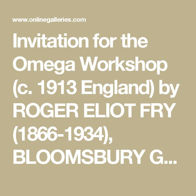 Invitation for the Omega Workshop (c. 1913 England) by ROGER ELIOT FRY (1866-1934), BLOOMSBURY GROUP (c.1904-1930) from Peter Nahum - The UK's Premier Antiques Portal