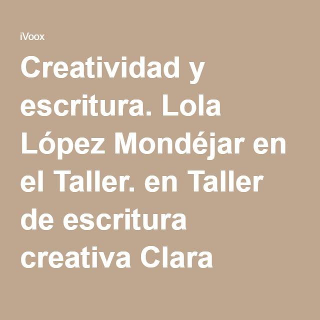Lola López Mondéjar en el Taller. en Taller de escritura creativa