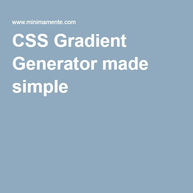 CSS Gradient Generator made simple