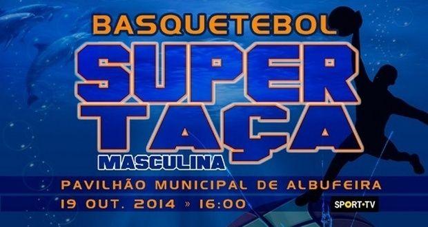 Supertaça de Basquetebol Masculino joga-se em Albufeira! | Algarlife