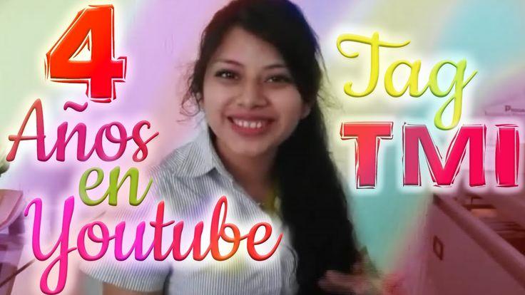Tag TMI Demaciada infomacion  4 Años en Youtube