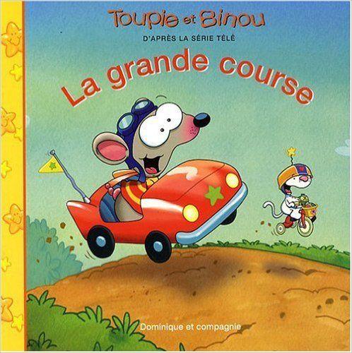 TOUPIE ET BINOU : GRANDE COURSE (LA): Amazon.ca: DOMINIQUE JOLIN: Books
