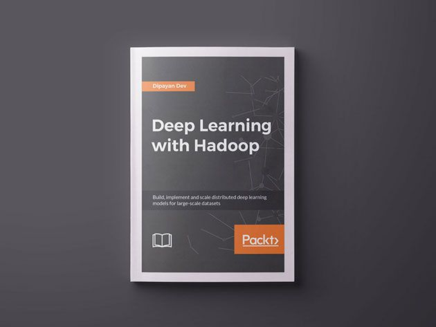 Deep Learning with Hadoop for $10 Expires April 02 2023 23