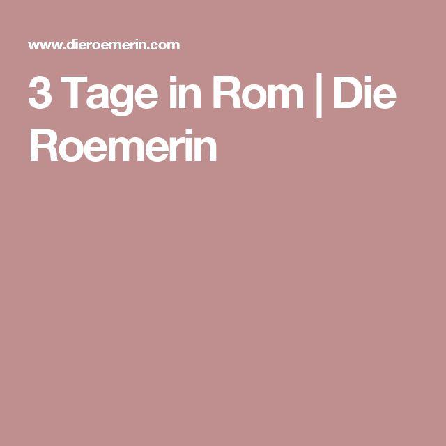 3 Tage in Rom | Die Roemerin
