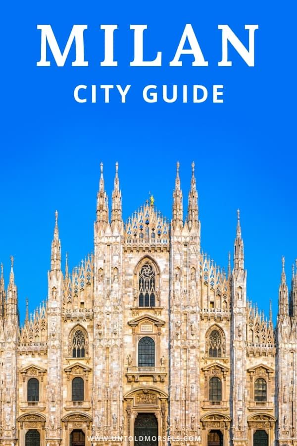 Best Things To Do In Milan City Guide And Itineraries Milan