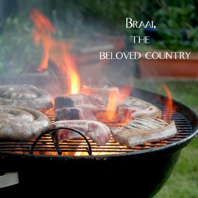 "The ""Braai""... part of SOUTH AFRICAN heritage"