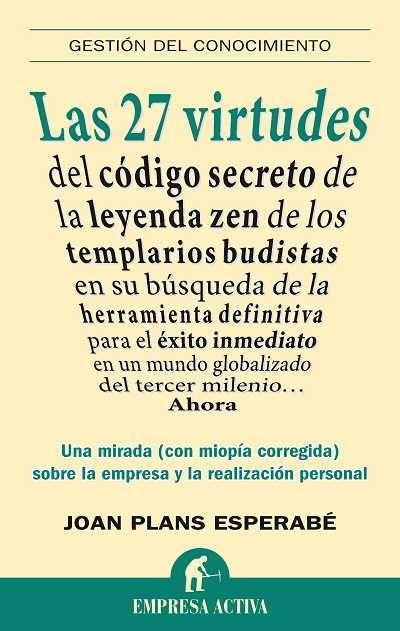 Las 27 virtudes // Joan Plans Esperabé EMPRESA ACTIVA (Ediciones Urano)
