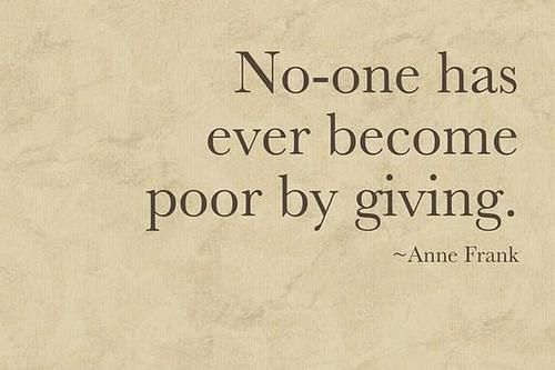 Recognize the riches you receive in giving, we are blessed to be a blessing.