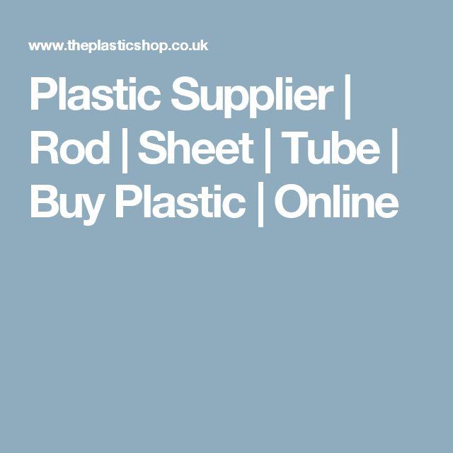 Plastic Supplier | Rod | Sheet | Tube | Buy Plastic | Online