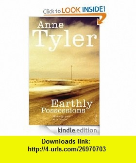 Earthly Possessions (Arena ) eBook Anne Tyler ,   ,  , ASIN: B007V07122 , tutorials , pdf , ebook , torrent , downloads , rapidshare , filesonic , hotfile , megaupload , fileserve