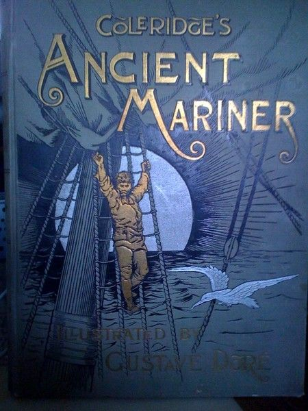 characterization in the ancient mariner and Imagination in imagery abounds in the rime of the ancient mariner: robert penn warren called it a poem of pure imagination it details a doomed ship's voyage to the south pole, where ice, mast-high, came floating by,.