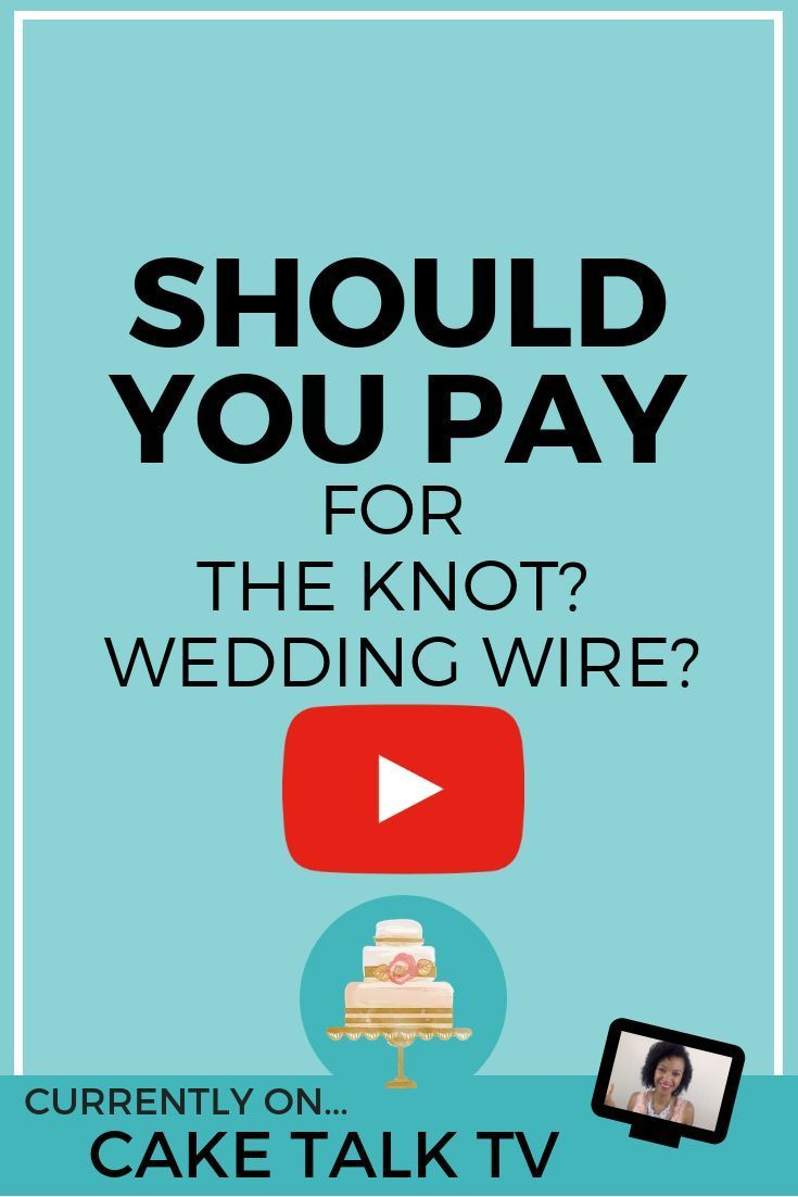 Should You Invest In Wedding Wire And The Knot In Order To Grow Your Cake Business You Have To Have A Solid Mark Wedding Marketing Wedding Wire Cake Business