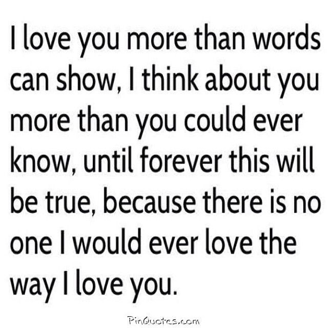 I Love You More Than Quotes: I Love You More Than Words Can Show, I Think About You