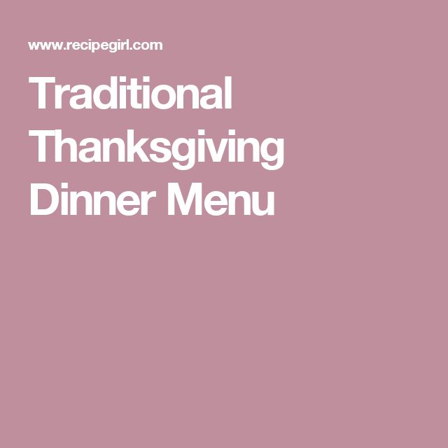 Traditional Thanksgiving Dinner Menu