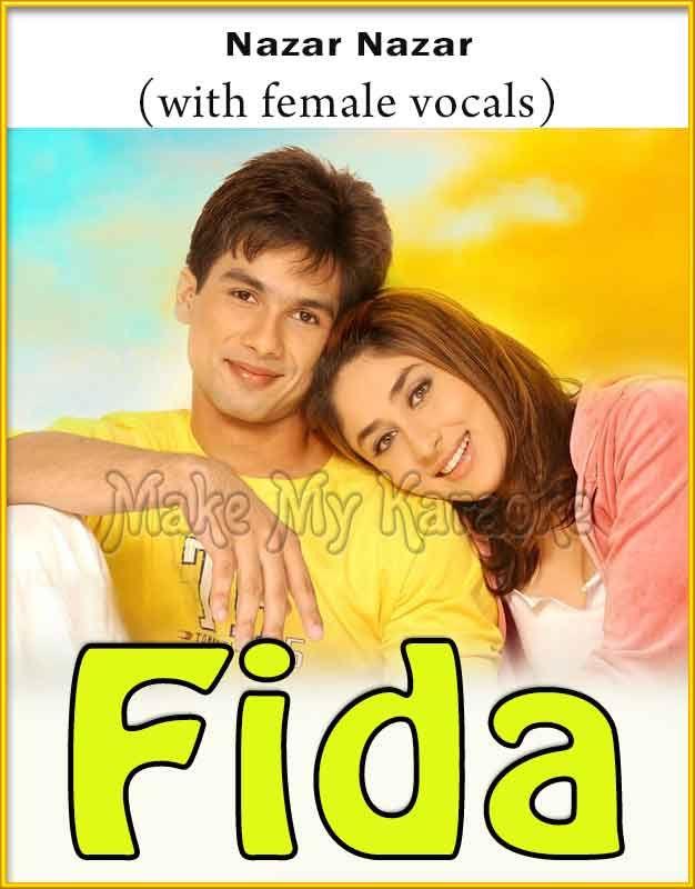 Nazar Nazar With Female Vocals Video Karaoke With Lyrics Fida Karaoke Vocal Karaoke Karaoke Songs