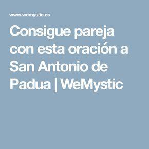 Consigue pareja con esta oración a San Antonio de Padua   WeMystic
